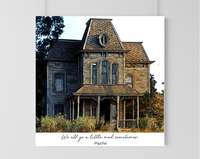 Psycho House Print
