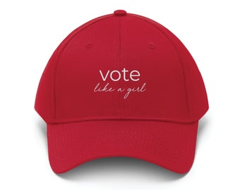 Vote Like a Girl Baseball Hat - Baseball Hat - Election 2020 - Voter Pride