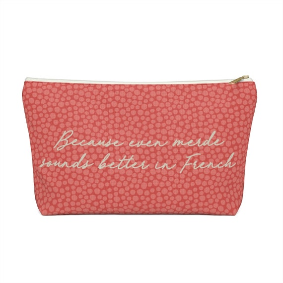 Oui Oui! - Funny French Makeup Bag -Zip Pouch - Funny Saying Pouch - Paris - Witty Saying - Stocking Stuffer - Merde