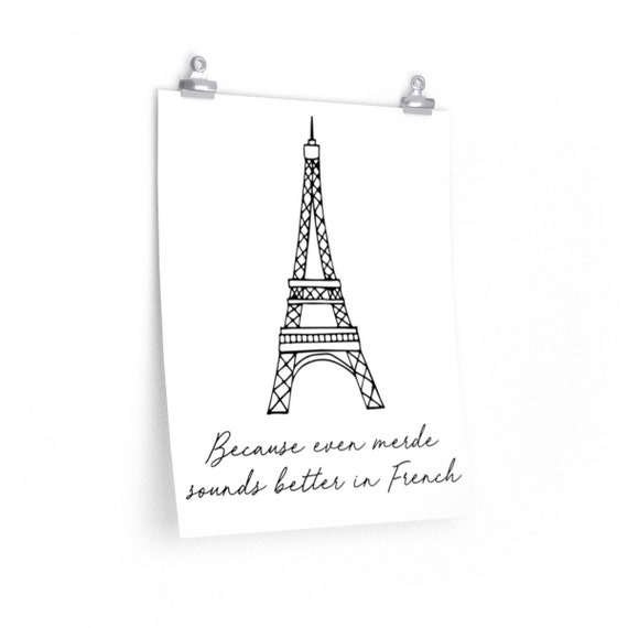 Merde! Fun French Print - Poster - Wall Hanging - Eiffel Tower - Witty Decoration - Simple Decor - Dorm Room - Illustration - Paris - Unique