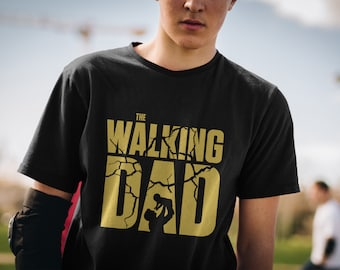 d0c97e6f2a Walking Dad T-shirt Funny Gift for Father's Day or Birthday Inspired by The Walking  Dead