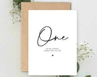 One year Down, Forever to go A5 Card with envelope, Valentines Card, One Year Anniversary Card, Valentines Gift, One year Anniversary
