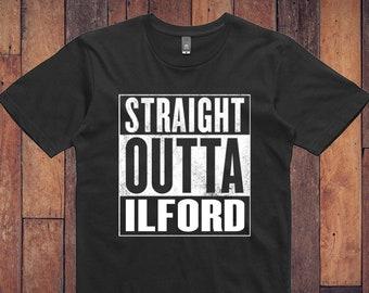 Ilford Shirt - Straight Outta Ilford T-Shirt