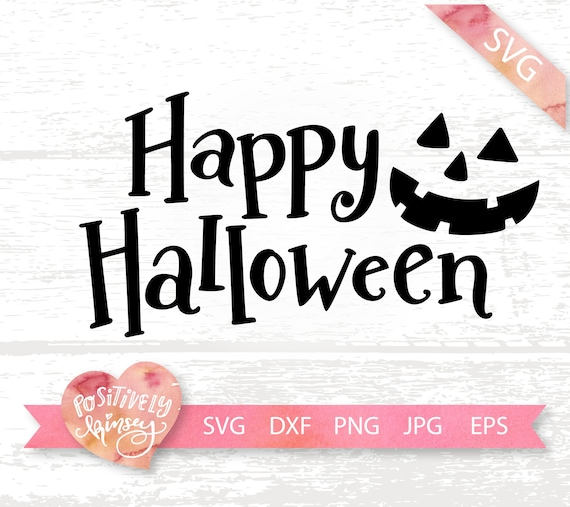 Happy Halloween Svg File Cute Halloween Svg For Kids Shirts Etsy