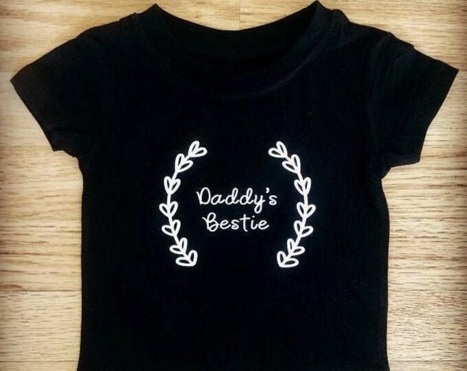 Daddy's Bestie Children's Tshirt