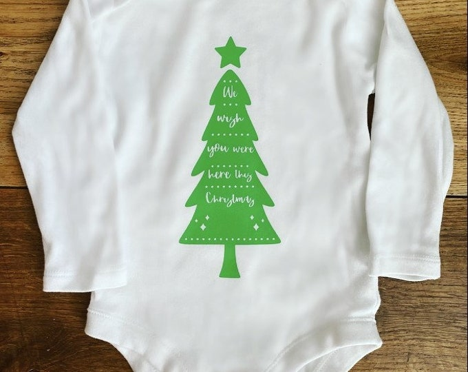 We Wish You Were Here This Christmas - Long Sleeved Baby Vest - Child loss/grief/Christmas in heaven