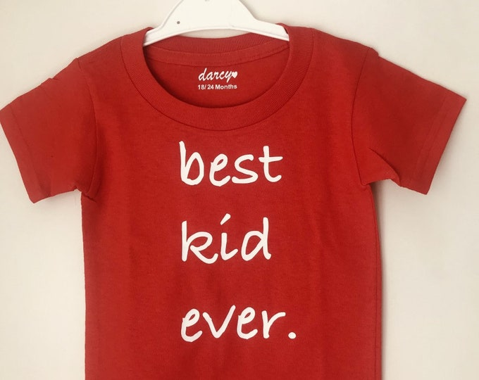Best Kid Ever Children's T-Shirt