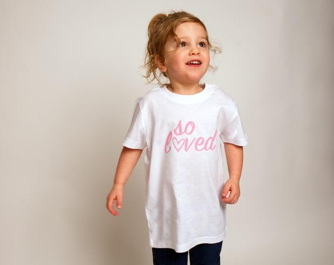 So Loved Children's T-shirt