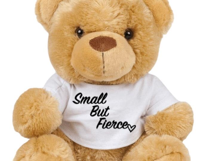 Small But Fierce Children's Teddy Bear