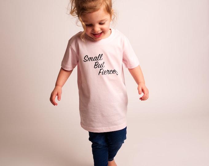 Small But Fierce Children's T-Shirt