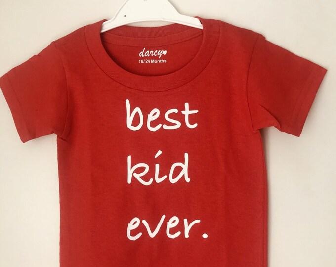 Best Kid Ever Children's T-Shirt