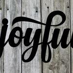 Joyful - Beautiful Solid Steel Home Decor Decorative Accent Metal Art Wall Sign