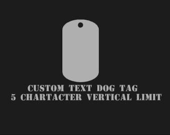 Custom Vertical Text Dog Tag
