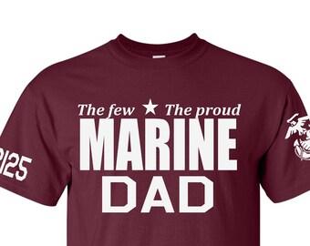 a8bfbdddf Marine Dad boot camp graduation shirt~the few, the proud the DAD~  MCRD~graduation~marine dad~dad~father's day