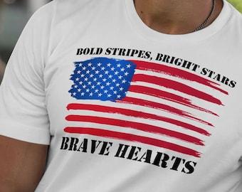 Patriotic Flag T Shirt, Bold Stripes Bright Stars T, Brave Hearts T, Brush Stroke American Flag T, Red White Blue Flag Tee