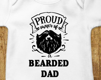 b78db4bf8 Proud Owner of a Bearded Dad Baby Bodysuit Fathers Day Gift From Baby Cute  Baby Clothes Beard Shirt Funny Baby Outfit Pregnancy Reveal Gift