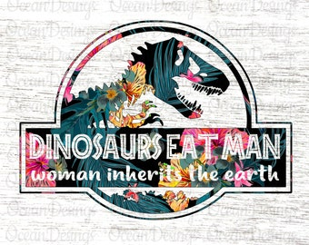 bf7977d30 Dinosaurs eat man woman inherits the earth svg cut file , Be a  unicornasaurus Rex svg , Wrong Park svg
