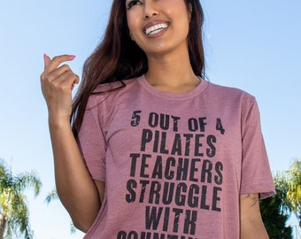 Pilates Shirts   5 out of 4   Pilates Gifts    Funny Quotes On Shirts   Strong Women   Workout Shirts   Empowered Women