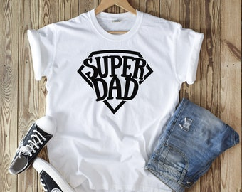 cd9afc1a Super Dad | Fathers Day Shirt | Best Dad Ever Shirt | Fun Dad | Best Dad |  Free Shipping | Unisex T-Shirt | Dad Gift