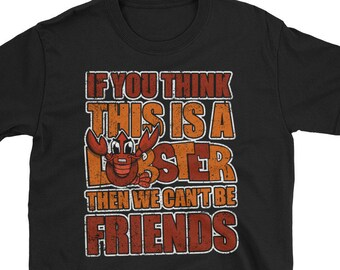 68f66bb2 Funny Crawfish Louisiana Cajun Tshirt Gift for Men and Women Crayfish or  Crawfish but not Lobster
