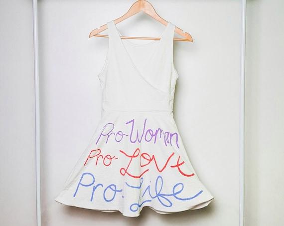 White Pro-Women, Pro-Love, Pro-Life Dress (S)