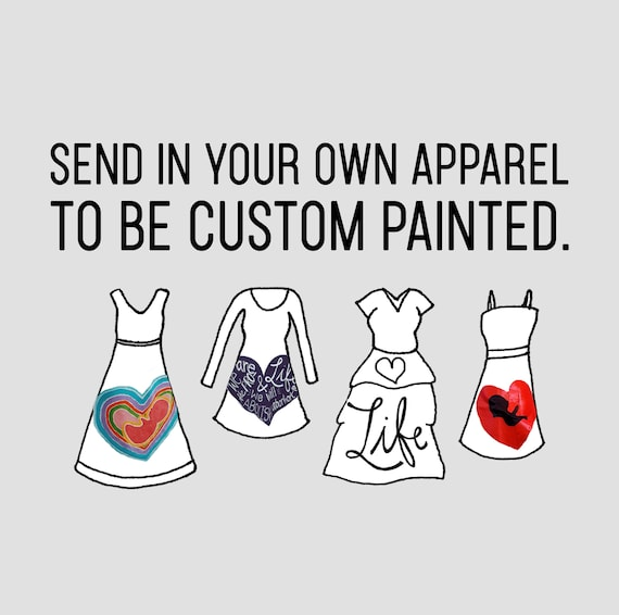 Send in Your Own Apparel + Custom Design