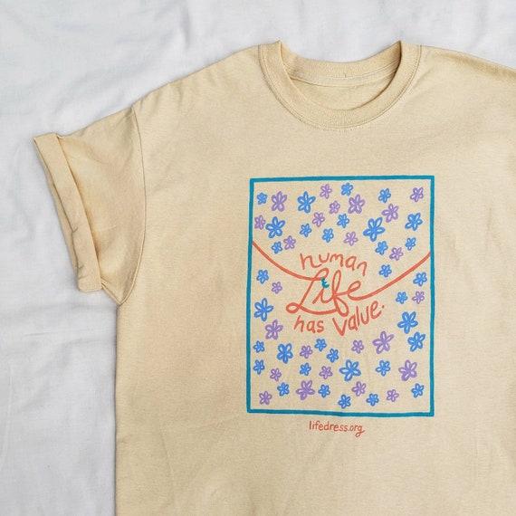 Human Life Has Value T-Shirt (L)