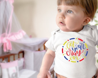 Get Your Cray On Cute Funny Unisex Baby Onesie® - Perfect Gift For Babies