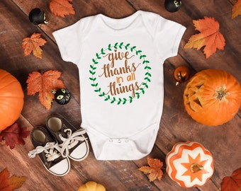 Give Thanks In All Things Cute Thanksgiving Fall Unisex Onesie® - Perfect Thanksgiving Gifts For New Moms and Baby