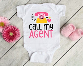 Call My Agent Cute Funny Adorable Baby Girl Onesie® - Perfect Baby Shower Gift