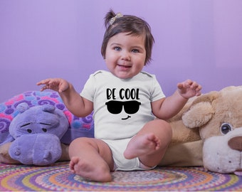 Be Cool Cute Adorable Unisex Baby Onesie® - Great Baby Shower Gifts