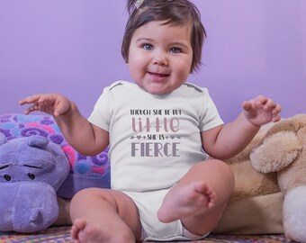 Though She Be Little She Is Fierce Cute Adorable Baby Girl Onesie® - Great Baby Shower Gift for New Moms of Baby Girls
