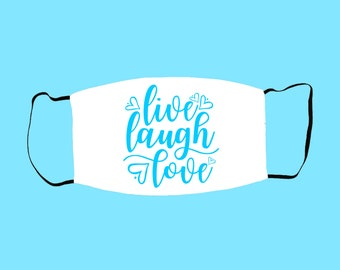 Live Laugh Love Lovely Adorable Unisex Toddler Mask