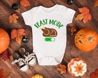 Feast Mode Thanksgiving Baby Onesie® - Great Outfit Gift For Baby and New Moms