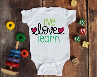 Live Love Learn Cute Adorable Unisex Baby Onesie® - Great Baby Shower Gifts