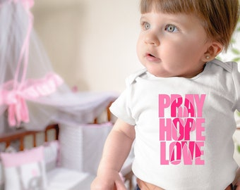 Pray Hope Love Pink Breast Cancer Baby Onesie® - Great Onesie® Outfit to Support For Breast Cancer Awareness