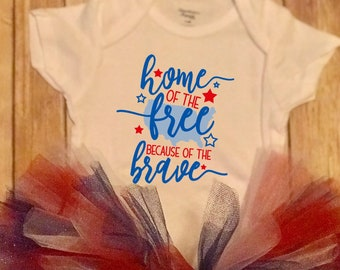 Home Of The Free Because Of The Brave Cute Red White and blue Holiday Baby Girl Onesie® & Tutu Set - Great 4th Of July Gifts