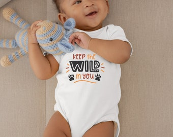 Keep The Wild In You Cute Adorable Unisex Baby Onesie® - Great Baby Shower Gifts