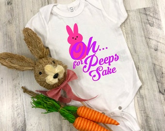 For Peeps Sake Cute Funny Easter Unisex Baby Onesie® - Makes A Great Baby Gift