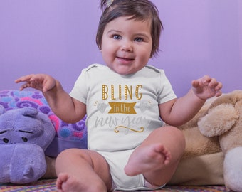 Bling In The New Year Adorable Cute New Year's Baby Onesie® - Great New Year Outfit for Baby Celebrating First New Year