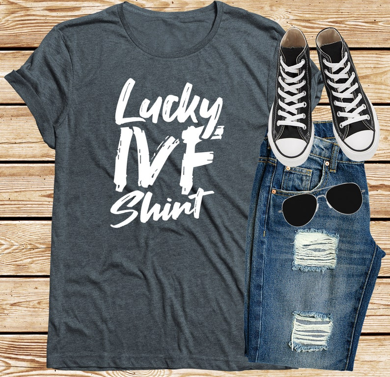 Lucky IVF Transfer Day Tshirt Future Parents Infertility IUI Dark Heather