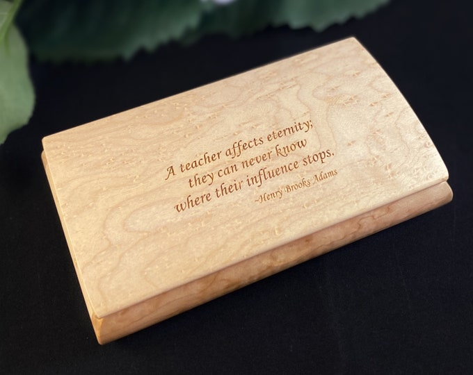 Featured listing image: Teacher Gift, A Teacher Affects Eternity Quote Box from Mikutowski Woodworking Handmade Wooden Box with Birdseye Maple