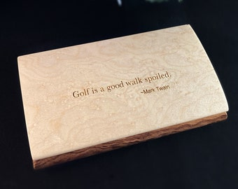 Golf is a Good Walk Spoiled Quote Box, Handmade Wooden Box with Birdseye Maple and Bubinga, made in USA