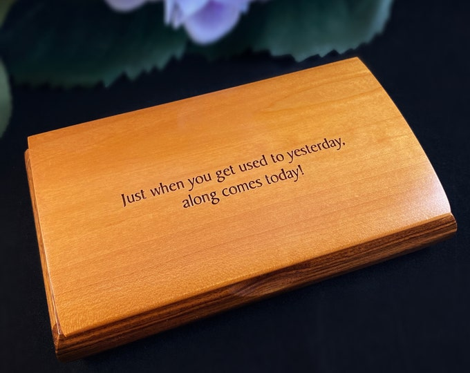 Along Comes Today Quote Box, Handmade Wooden Box with Cherry and Bolivian Rosewood, Made in USA