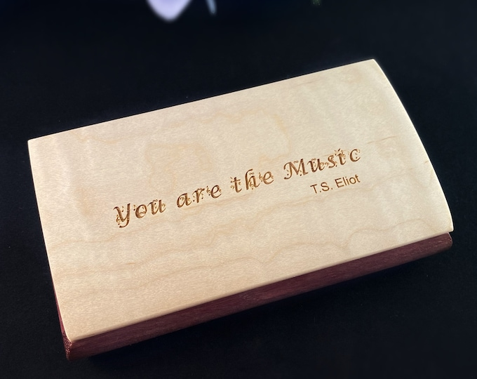 You Are the Music Quote Box, Handmade Wooden Box with Curly Maple and Purpleheart, made in USA