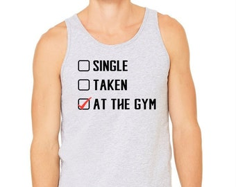 b7b406be82 Gym T Shirts, Gym Tank Tops, Athletic Wear, Cheap Gym Clothes, Funny  Training T Shirt Single - Taken - at Gym