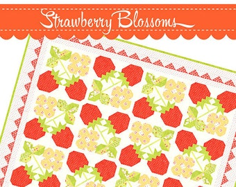 Strawberry Blossom Quilt Pattern by Fig Tree Quilts