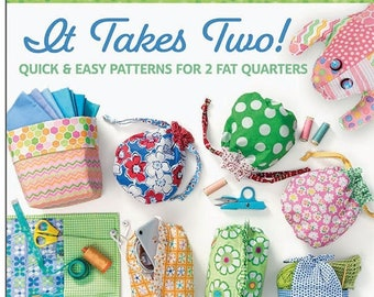 It Takes Two Pattern Book*It Takes Two*Me and My Sister's Designs*2 Fat-Quarter Patterns*Fat Quarter Patterns*Bag Patterns*Bags*New Patterns