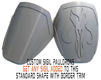 Unfinished Mandalorian CUSTOM SIGIL Pauldrons Armor Kit