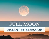 FULL MOON Distant Reiki Session, Chakra Balance, Energy Healing for Wellbeing, Distance Reiki, Self Care Gift, Personal Growth